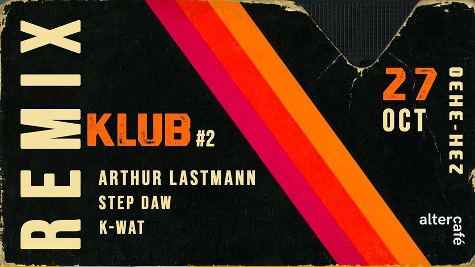 Remix Klub #2 @ Nantes