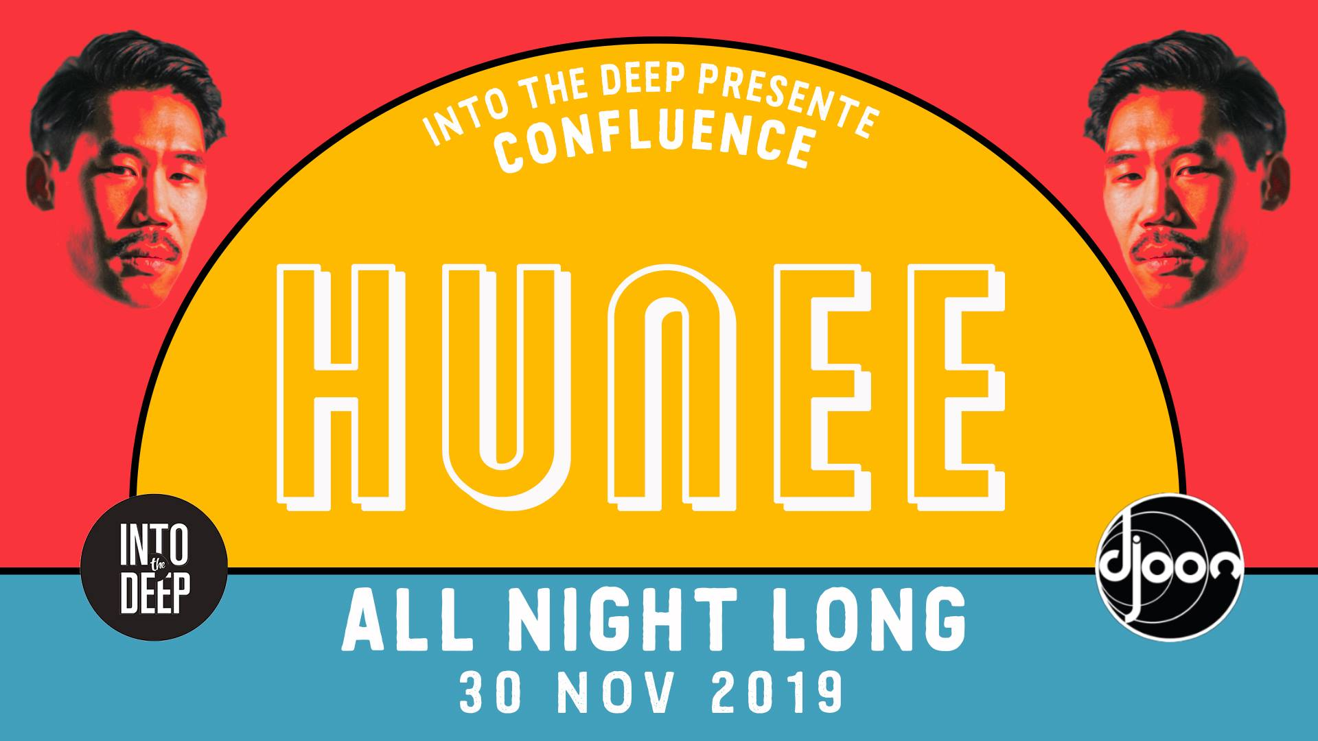 "Into The Deep pres. Confluence w/ Hunee ""All Night Long"""