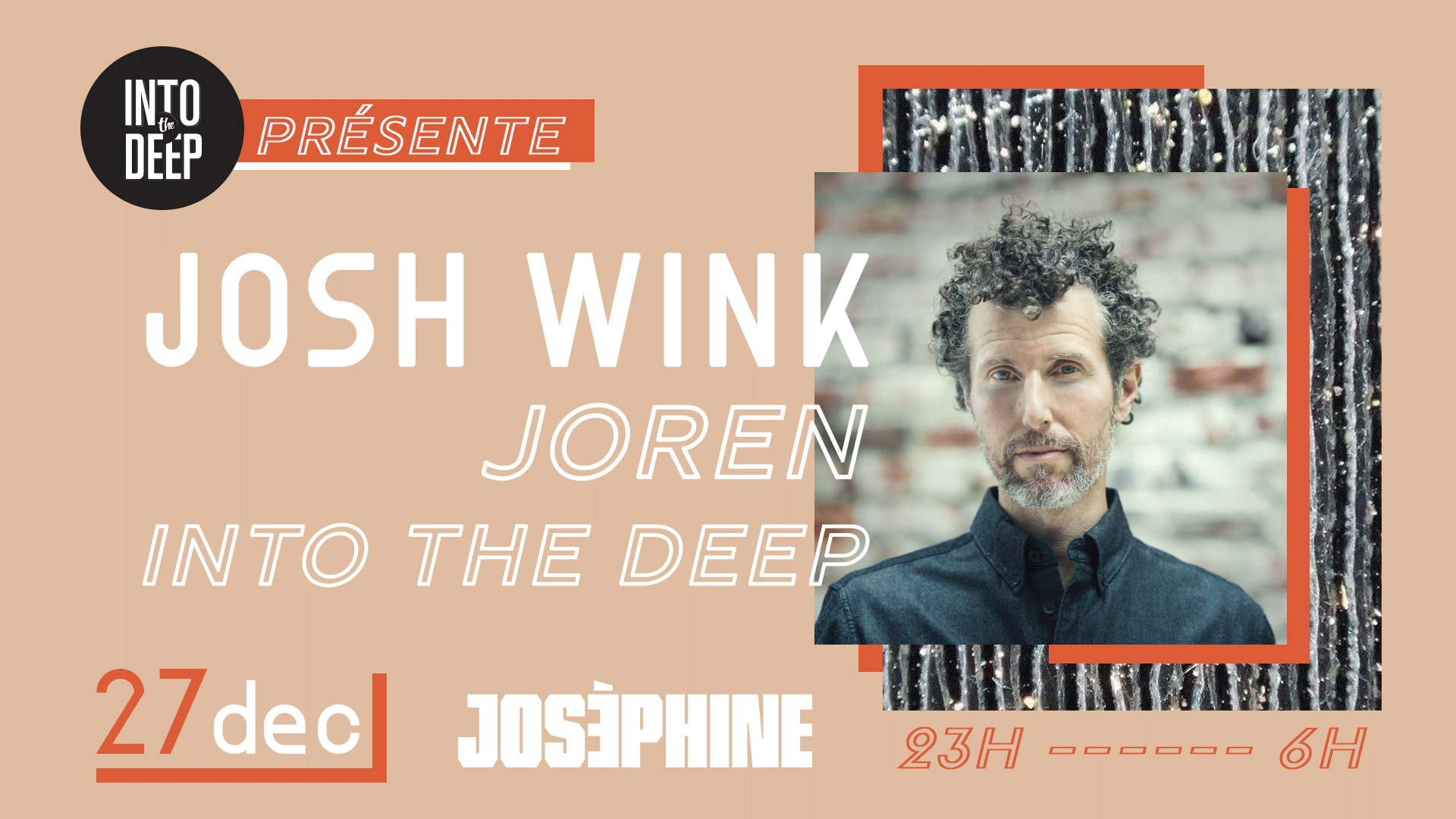Into The Deep présente Josh Wink (Ovum - USA)